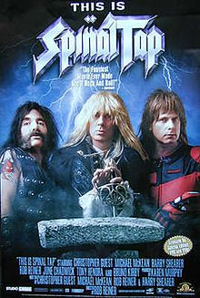 """Fake band. Real movie. Rob Reiner directed and stars as the documentarian who covers the existence of the legendary Spinal Tap. The band is SO loud, they go up to 11. June Chadwick (""""V"""") plays a blonde Yoko. A Stonehenge prop goes awry."""
