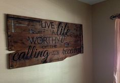 Ephesians 4:1 - Reclaimed Wood Bible Verse Wall Sign - Hand painted wall art - Live a life worthy of the calling you have received