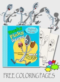 http://twogreenbananas.com/free/free-coloring-pages-for-kids/ Free Coloring Pages for Kids PDF. Click Here! Mushy! Fishy! Soupy!