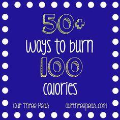 50+ Ways to burn 100 calories - Our Three Peas