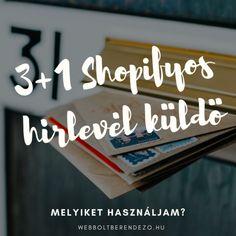 3+1 hírlevél program a Shopify -hoz Blog – Webboltberendező. Mailchimp és egyéb alternatívák Blog, Marketing, Blogging
