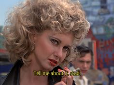 """Tell me about it, stud."" -- #Grease  #OliviaNewtonJohn"