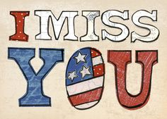 Patriotic Missing You Miss You Card