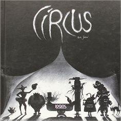 Circus (Illustrati): Amazon.es: Ana Juan: Libros en idiomas extranjeros