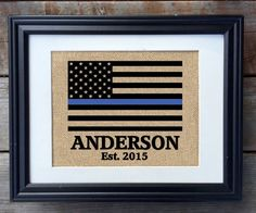 Hey, I found this really awesome Etsy listing at https://www.etsy.com/listing/247308865/thin-blue-line-family-name-burlap-print