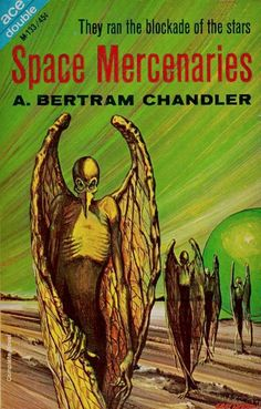 Space Mercenaries by A. Bertram Chandler, Ace 1965. Cover by Gray Morrow.