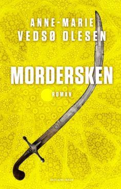 Mordersken af Anne-Marie Vedsø Olesen