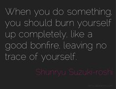 be a bonfire (daily hot! quote)
