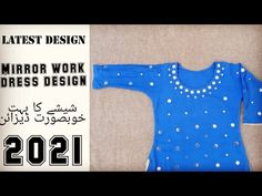 Beautiful Mirror work dress design, Mirror work kurti, Sindhi dress, Sindhi Embroidery - YouTube Mirror Work Kurti, Mirror Work Dress, Sindhi Dress, Beautiful Mirrors, Work Suits, Designer Dresses, Dresses For Work, Embroidery, Youtube
