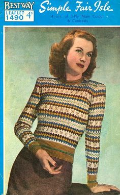 Vintage Ladies Fair Isle knitting patterns available from The Vintage Knitting Lady Jumper Knitting Pattern, Fair Isle Knitting Patterns, Knitting Charts, Knit Patterns, Rose Patterns, Vintage Knitting, Vintage Sewing Patterns, Fair Isles, 1940s Fashion