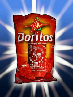 Doritos... Is this real??? Omg I LOVE THAT HOT SAUCE!!! ...the asian in me is coming out lol