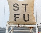 STFU Burlap Pillow $38 #chevron #zigzag
