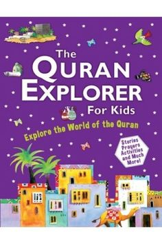 The Quran Explorer For Kids ISBN Author :Saniyasnain Khan Publisher :Goodword Books Page Binding : Paperback Islamic Books For Kids, Islam For Kids, Teaching Kids, Kids Learning, Dictionary For Kids, Manners For Kids, Ramadan Gifts, Eid Gift, Prayers For Children