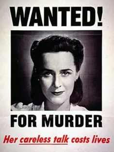 """Wanted! For murder""  U.S. propaganda poster, which warns against civilians sharing information on troop movements. World War II."