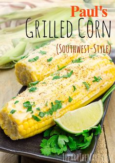 With Memorial Day coming up, I wanted to share this Southwest Grilled Corn…