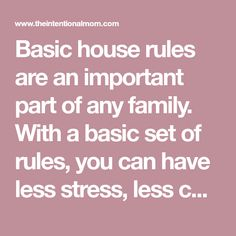Basic house rules are an important part of any family. With a basic set of rules, you can have less stress, less conflict and LESS YELLING in your home. These basic rules & ideas will help you establish rules for toddlers, teens & everything in-between with a cute FREE printable to use.