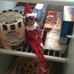 Elf on the Shelf-hide him in his fav spot...the freezer! It reminds him of being at the north pole!
