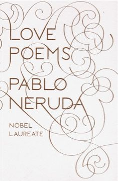 """Love Poems / Pablo Neruda  """"...I want to eat the sunbeam flaring in your lovely body,   the sovereign nose of your arrogant face,   I want to eat the fleeting shade of your lashes,     and I pace around hungry, sniffing the twilight,   hunting for you, for your hot heart,   Like a puma in the barrens of Quitratue."""""""
