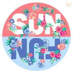 Sun = Fun! Same thing!