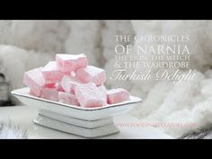 Turkish Delight | The Chronicles of Narnia; The Lion, The Witch and The Wardrobe | In Literature