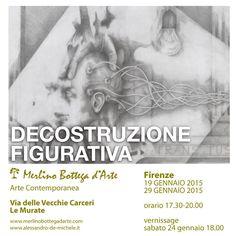 Decostruzione figurativa - Firenze - 19-29 Gennaio 2015 - Merlino Bottega D'arte - Via delle Vecchie Carceri.