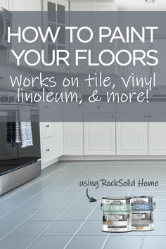 Kitchen Projects Transform the look of your kitchen in a day by painting your floor! Painting Ceramic Tile Floor, Painting Linoleum Floors, Painting Kitchen Tiles, Linoleum Flooring, Bathroom Floor Tiles, Diy Flooring, Floor Painting, Painting Laminate Countertops, Flagstone Flooring