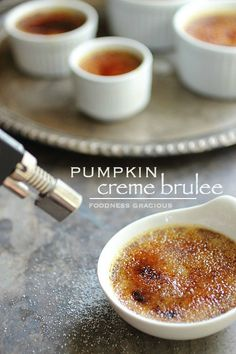 Pumpkin Creme Brulee with White Chocolate | Foodness Gracious