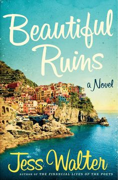 The Best Beach Reads: Transport yourself to the Mediterranean with Beautiful Ruins by Jess Walter, a romantic read that tosses between Italy in the and modern-day Hollywood. Cinque Terre, The Verve, Summer Reading Lists, Beach Reading, Summer Books, Reading Room, Fall Books, Reading Club, Books To Read