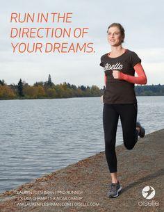 """""""Run in the direction of your dreams..."""" - Lauren Fleshman"""
