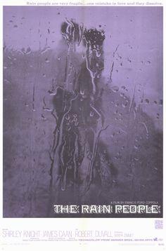 The Rain People (1969) Stars: James Caan, Shirley Knight, Robert Duvall, Marya Zimmet, Tom Aldredge ~ Director: Francis Ford Coppola