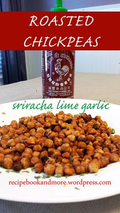 "Sriracha Lime Garlic Roasted Chickpeas - just 5 ingredients but tons of deliciousness. Perfect for a healthy snack (just 3 WW+ points; or 2 ""old"" WW points). I split them up into little ziplock bags for 100 calorie DIY snack packs."
