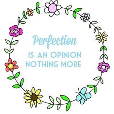 Perfection life quotes perfection opinion instagram instagram pictures instagram graphics instagram quotes