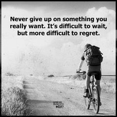 86 Dont Give Up Quotes And Inspirational Quotes About Life 63