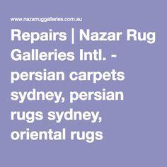 Repairs | Nazar Rug Galleries Intl. - persian carpets sydney, persian rugs sydney, oriental rugs sydney, oriental carpets sydney