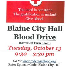 #SavetheDate #RedCross #BloodDrive Oct.13 9:30-3:30pm signup @ http://ift.tt/rn2ukR sponsor code Blaine City Hall #pin