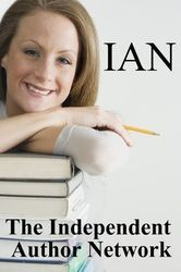 """""""The Independent Author Network""""    Effective Affordable Book Promotion. A Good Place to Find Great Indie Books"""