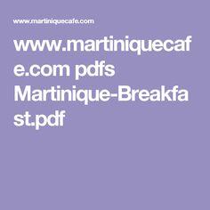 www.martiniquecafe.com pdfs Martinique-Breakfast.pdf