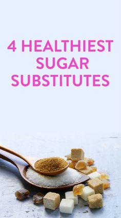 4 healthiest sugar substitutes