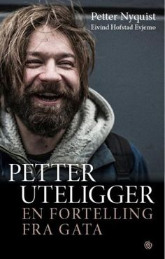 Petter uteligger - en fortelling fra gata | Petter Nyquist | 9788248920519 - Haugenbok.no Ark, Fictional Characters, Fantasy Characters