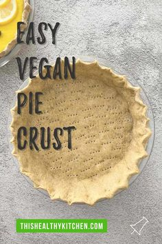 Learn how to make this EASY healthy homemade pie crust. It's not only vegan, but it's oil free and nut free too. Using whole wheat flour, no shortening and wholesome ingredients for a guilt free pie crust! #vegan #vegandessert #veganpie Pie Crust Uses, Vegan Pie Crust, Homemade Pie Crusts, Pie Crust Recipes, Healthy Dessert Options, Best Vegan Desserts, Easy Desserts, Dessert Recipes, Vegan Recipes