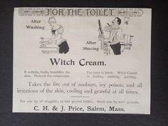 Witch Cream Ad ~ C. H. & J. Price, Salem, MA ~  1893