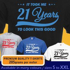 It took me 21 years to LOOK THIS GOOD. Mens womens Birthday Vintage T-shirt, funny 21st Birthday Present Gift idea 1992 on Etsy, $15.97