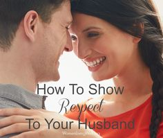 "A reader wrote and asked - ""what are some ways I can show respect to my husband?""  Here's my answer:  How To Show Respect To Your Husband - Women Living Well"