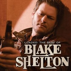 Blake Shelton - Loaded: The Best of Blake Shelton on 2LP