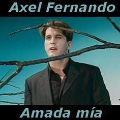 Acordes D Canciones: Axel Fernando - Amada mia