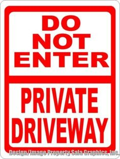 Do not enter private driveway sign for helping prevent unwanted traffic on your property. Woodworking Tool Set, Woodworking Software, Woodworking Projects For Kids, Woodworking Chisels, Driveway Sign, Driveway Landscaping, Driveway Ideas, Red Flag Meaning, No Trespassing Signs