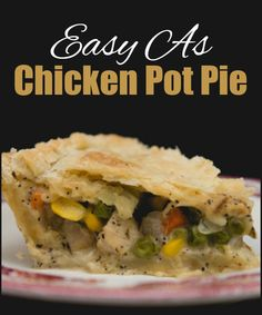 Easy as Chicken Pot Pie. The homestyle favourite: quick, easy and delicious.