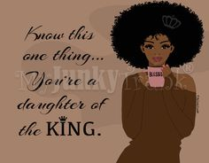 Daughter of the King- Natural Hair Art African American Black Woman Afro Art Coffee Lover Crown Art print Kunst. Black Girl Quotes, Black Women Quotes, Natural Hair Art, Black Love Art, Black Girl Art, My Black Is Beautiful, Beautiful Oops, Beautiful Pictures, The Words