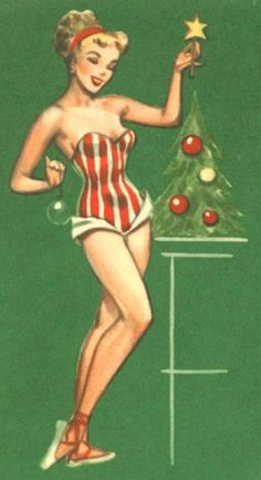 Doesn't everyone dress like this to trim the tree? Vintage Christmas:: Pin Up