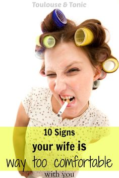 10 Signs Your Wife i